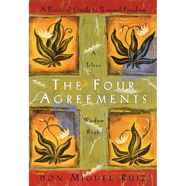 Don Miguel Ruiz | The Four Agreements 1