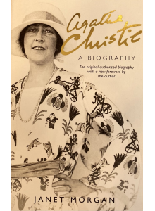 "Janet Morgan | ""Agatha Christie: A Biography"""