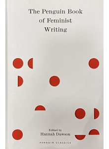 "Хана Доусън | ""The Penguin Book of Feminist Writing"""