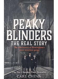 "Carl Chinn | ""Peaky Blinders: The Real Story"""
