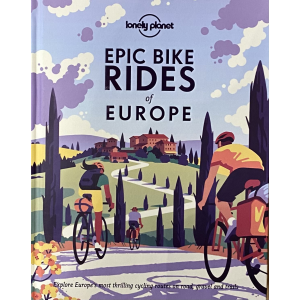 Lonely Planet   Epic Bike Rides of Europe