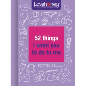 BOOKLHY02 Giftbook Lovehoney - 52 Things I Want You to Do to Me