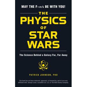 Patrick Johnson | The physics of Star Wars