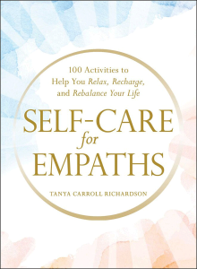 Self-care for empaths | Tanya Carroll Richardson