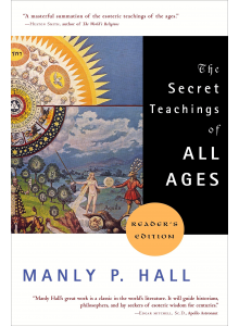 The secret teachings of all ages | Manly P Hall