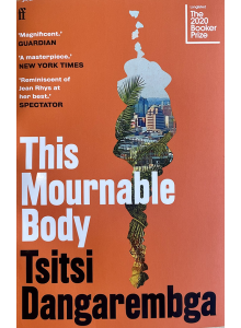 Tsitsi Dangarembga | This Mournable Body