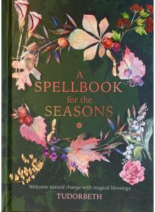"Tudorbeth | ""A Spellbook for the Seasons"""
