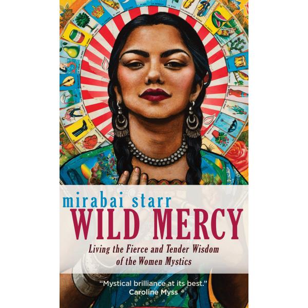 Wild Mercy | Mirabai Starr 1