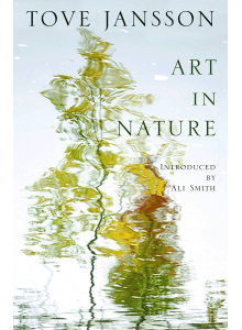 Туве Янсон | Изкуството в природата