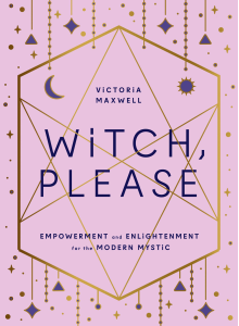 Victoria Maxwell | Witch, please