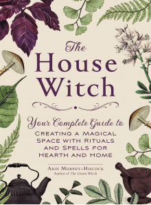 Arin Murphy Hiscock | The House Witch