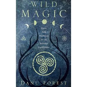 """Дану Форест   """"Wild Magic"""""""