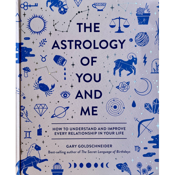Гари Голдшнайдер | The The Astrology of You and Me 1