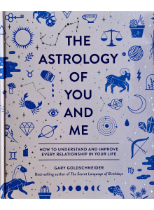 Гари Голдшнайдер | The The Astrology of You and Me