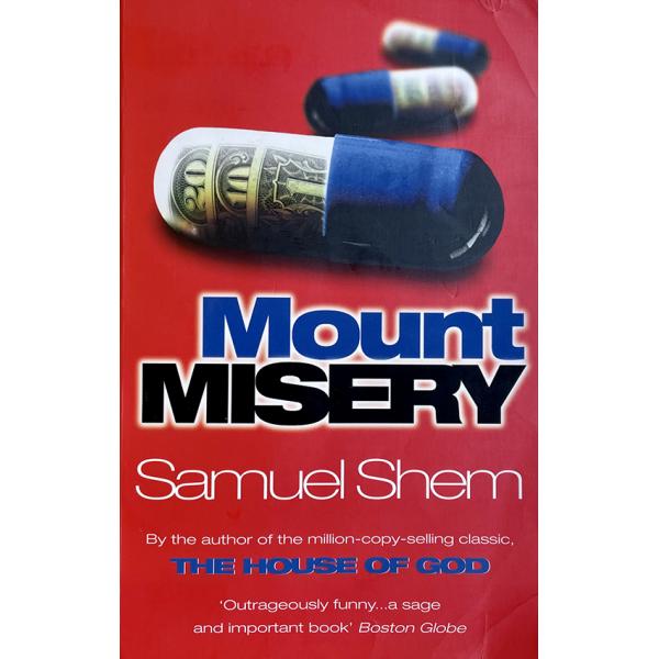 Самюъл Шем   Mount Misery 1