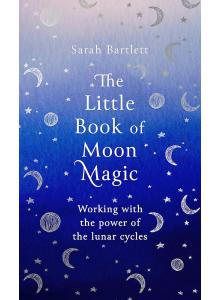 Sarah Bartlett | The Little Book of Moon Magic