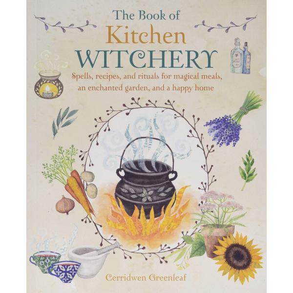 The book of kitchen witchery | Cerridwen Greenleaf  1
