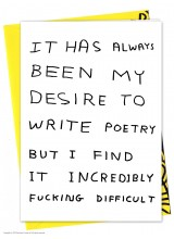 Поздравителна Картичка Poetry is Incredibly Fucking Difficult David Shrigley