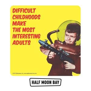 Подложка за чаши Difficult Childhoods