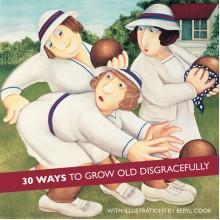 BOOKBC01 Книга 30 Начина да Остареете Позорно