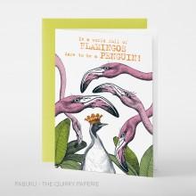 Поздравителна Картичка Flamingos Dare to be a Penguin