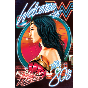 PP34639 Poster 193 - Wonder Woman 1984 Welcome to The 80s