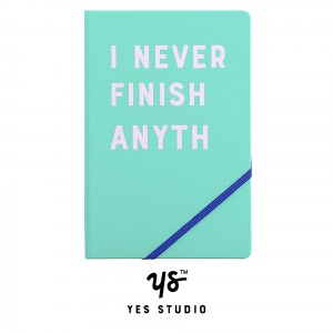 YST088 A5 Notebook I Never Finish Anyth