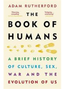 Adam Rutherford - The Book of Humans