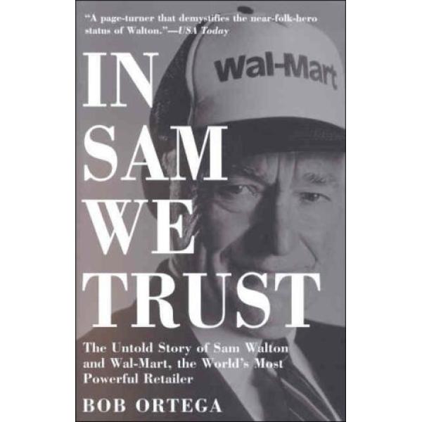 Bob Ortega   In Sam we trust 1
