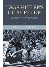 Erich Kempka | I was Hitlers chauffeur