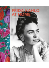 Frida Kahlo At Home | Suzanne Barbezat