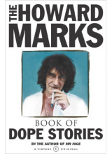 Howard Marks | The Howard Marks' Book Of Dope Stories