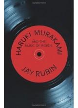 Jay Rubin | Haruki Murakami And The Music Of Words