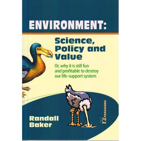 Environment: Science,Policy and Value | Randall Baker 1