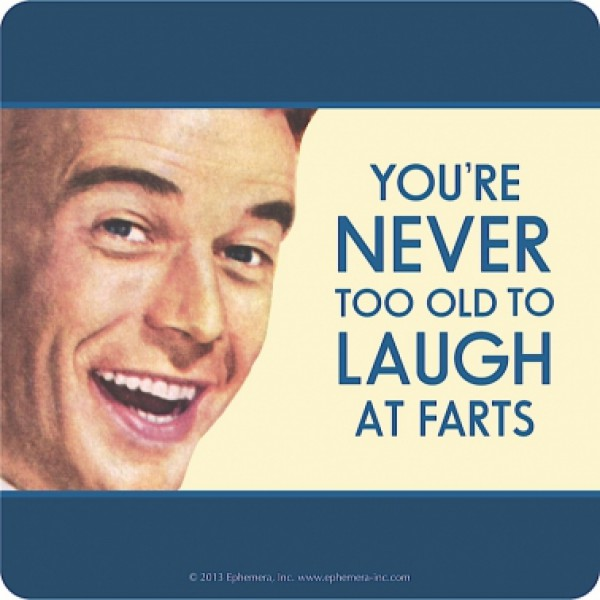 Retro Humour - Coaster   never too old to laugh at farts 1