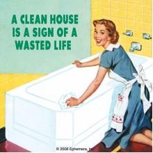 Подложка за чаша A Clean House