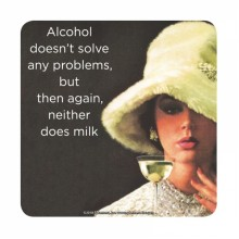 Подложка за чаша Alcohol Doesn't Solve Problems