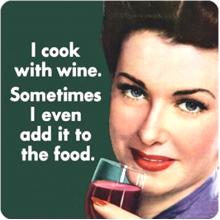 Подложка за чаша I Cook With Wine