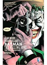 Alan Moore   Batman The Killing Joke - Deluxe hardcover