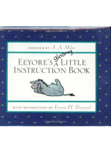 A A Milne | Eeyores Gloomy Little Instruction Book