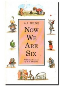 A A Milne | Now We Are Six