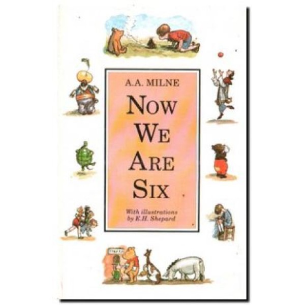 A A Milne | Now We Are Six 1