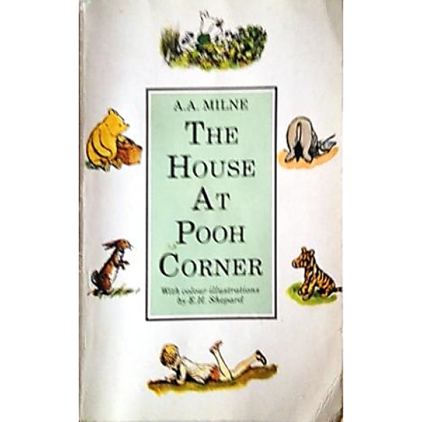 A A Milne   The House at Pooh Corner 1