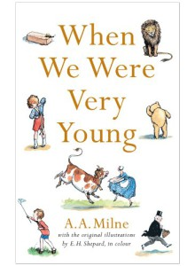 A.A. Milne | When We Were Very Young