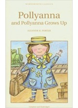 Eleanor H. Porter | Pollyanna and Pollyanna Grows Up