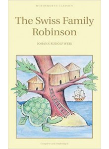 Johann Rudolf Wyss | The Swiss Family Robinson