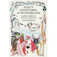 Lewis Carroll | Alice's Adventures in Wonderland Tove Jansson