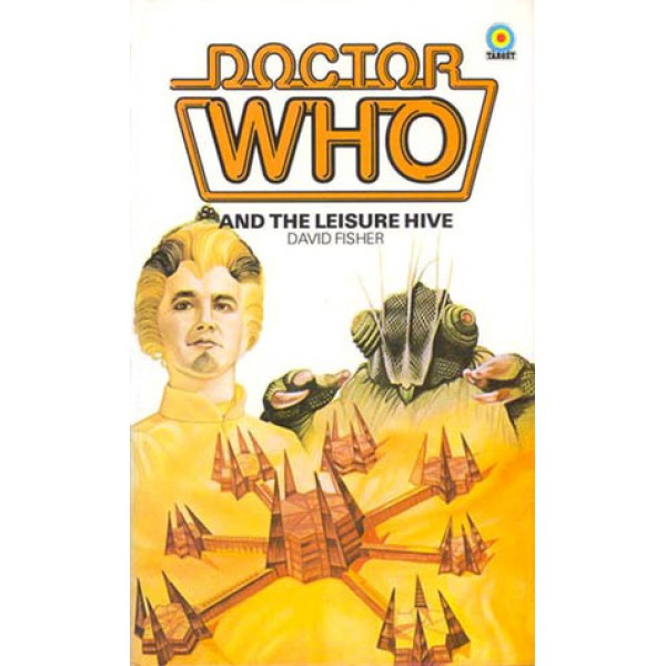 DR WHO - David Fisher   Doctor Who and The Leisure Hive 1