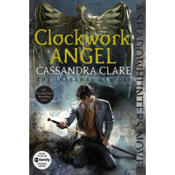 Cassandra Clare | Clockwork Angel 1