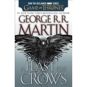 George R.R. Martin   A Feast For Crows